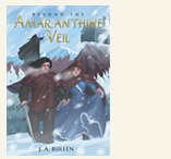 "Xlibris author J.A. Bullen and ""Beyond the Amaranthine Veil"""